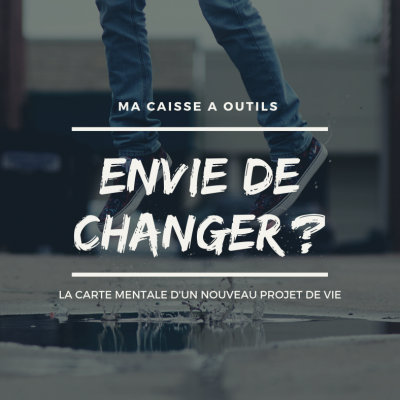 comment changer de vie