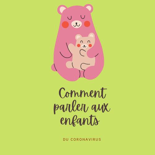 Comment parler aux petits du coronavirus